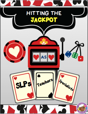 Hitting the Jackpot as SLPs, Teachers and Specialists