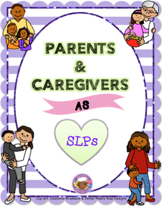 Parents & Caregivers as SLPs {PPT Freebie Included}
