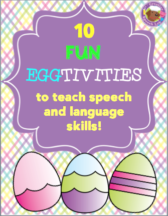 10 Fun Egg-tivities to Teach Speech & Language Skills!