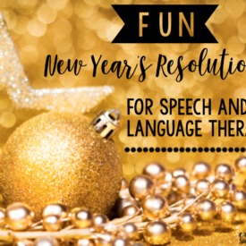 Fun New Year's Resolutions for Speech & Language Therapy