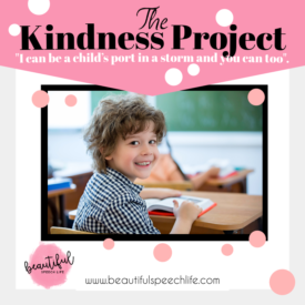 The Kindness Project: Port in a Storm {Beautiful Speech Life}