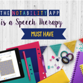 Why the Notability App is a Speech Therapy Must-Have