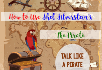 "How to Use Shel Silverstein's ""The Pirate"" in Speech Therapy"